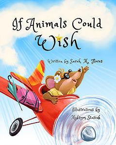 IF ANIMALS COULD WISH By Sarah M. Flores 7 Maksym Stasiuk